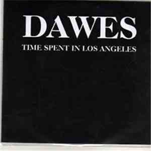 Dawes  - Time Spent In Los Angeles mp3 flac
