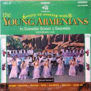 Estrada's Sextet & Ensemble - The Young Armenians, Vol.15 mp3 flac