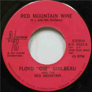 "Floyd ""Gib"" Guilbeau And The Red Mountain - Red Mountain Wine mp3 flac"