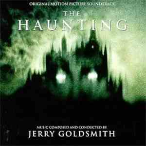Jerry Goldsmith - The Haunting (Original Motion Picture Soundtrack) mp3 flac