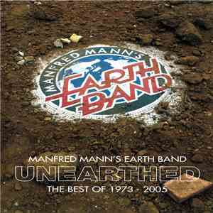 Manfred Mann's Earth Band - Unearthed (The Best Of 1973 - 2005) mp3 flac