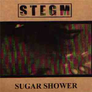 Stegm - Sugar Shower mp3 flac