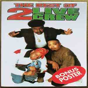 2 Live Crew - The Best Of 2 Live Crew mp3 flac