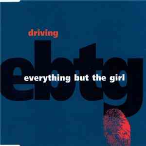 Everything But The Girl - Driving mp3 flac