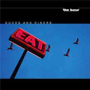 The Base  - Ducks And Diners mp3 flac