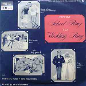 The High School Four with Jimmy Carroll & Orchestra - From School Ring To Wedding Ring / 13 Goin' On 14 mp3 flac